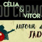 5 Avril 2018 Autour du Fado – Celia & Vitor do Carmo –