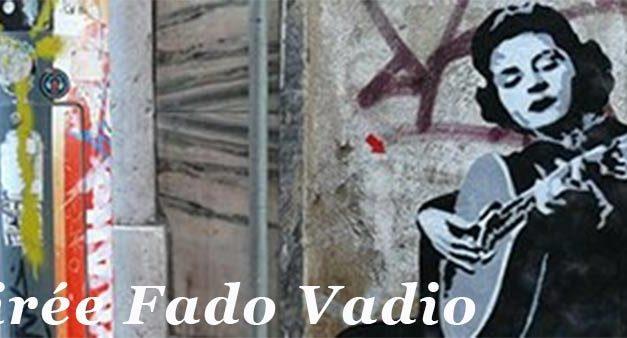 15 MARS 2018 Soirée Fado Vadio