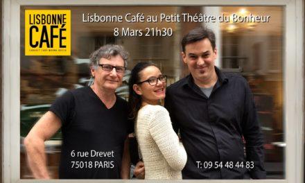 Lisbonne Café au «Petit Théâtre du Bonheur Public» · 8 mars 2018 🗓