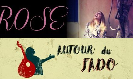 Autour du Fado – Rose – 8 mars 2018 🗓