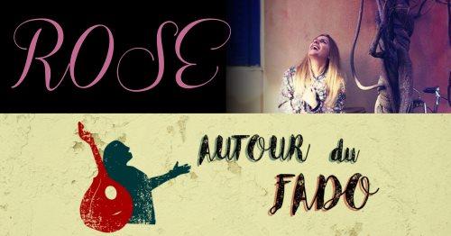 Autour du Fado – Rose – 8 mars 2018