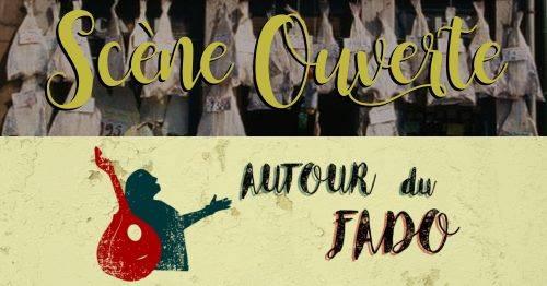 Autour du Fado – Scène ouverte