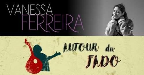Autour du Fado – Vanessa Ferreira