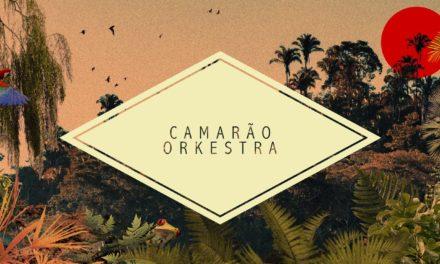 Camarao Orkestra 🗓 🗺