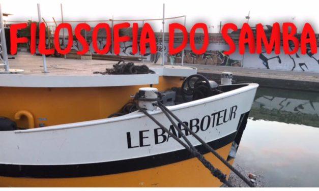 Filosofia do Samba au Canal Barboteur