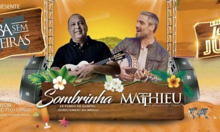 Samba sem Fronteiras – Sombrinha(BR) + Matthieu 🗓 🗺