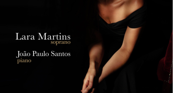 Récital de chant et piano : Lara Martins  et João Paulo Santos 🗓 🗺