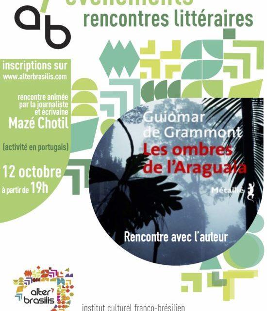 Rencontre littéraire :  Guiomar de Grammont – Les ombres de L'Araguaia 🗓 🗺
