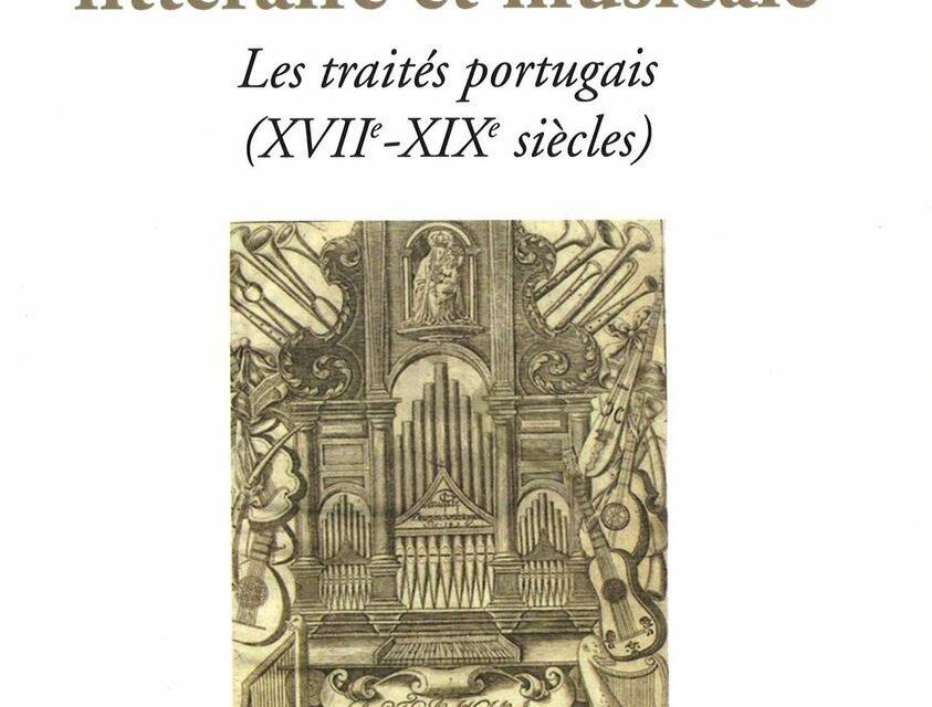 Rhétorique littéraire et musicale : les traités portugais (XVIIe-XIXe siècles)
